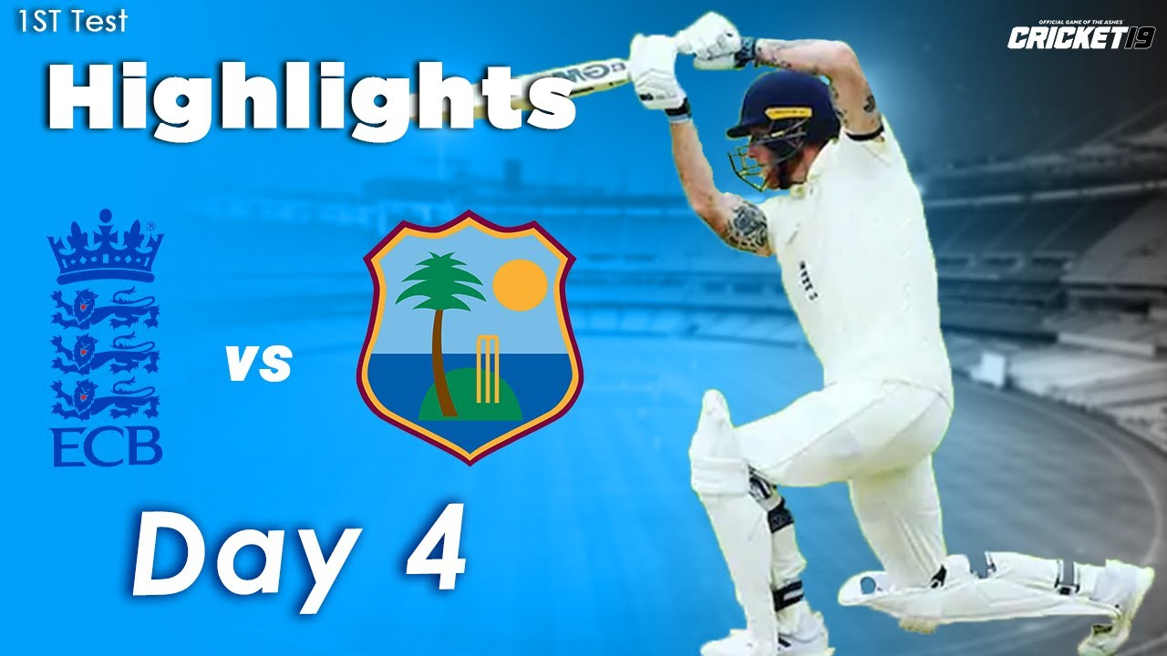 England vs West Indies 1st Test Day 4 Highlights | 2020 | Eng vs WI | Cricket 19 Game play |
