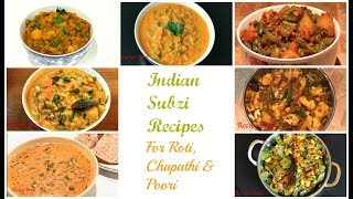 Indian Subzi Recipes | Subzi for Roti Poori Chapathi | Indian Curry Recipes for Chapathi Roti Poori