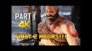 GOD OF WAR Gameplay Walkthrough Part 1 - First Two Hours!!! (PS4 PRO 4K Commentary 2018)