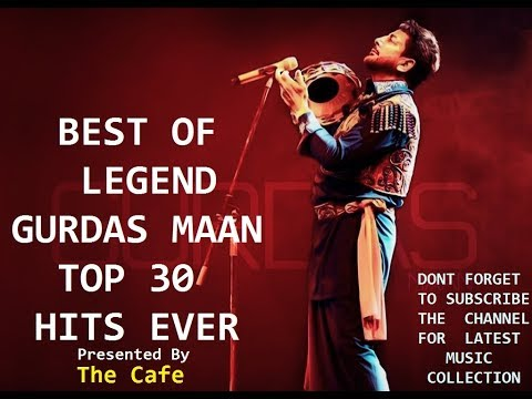 Best of Gurdas Maan Ever | The Legend Gurdas Maan Audio Jukebox | Top 30 Ever