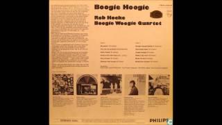 Rob Hoeke Boogie Woogie Quartet - Boogie Hoogie [Full Album]