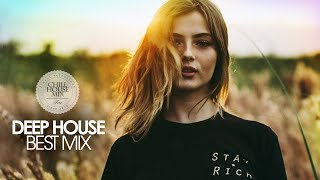 Deep House Best Mix 2018 (Chill Out Session #2)