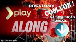 PLAY ALONG - VAI DESCENDO - (pra bateria)