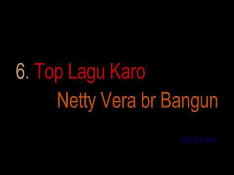 6 lagu karo Netty vera br bangun (lagu karo mp3)
