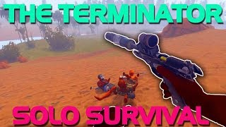 THE TERMINATOR (Solo Survival) - Rust