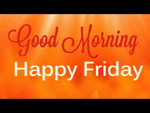 Good Morning Friday Images, Whatsapp Images, Flowers Images, Beautiful Images & E-cards