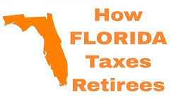 How Florida Taxes Retirees