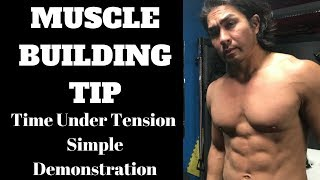 Muscle Building Tips - Time Under Tension Demonstration