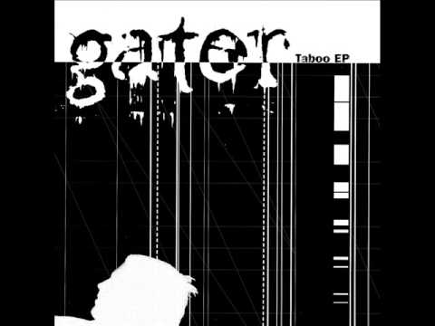 Gater - Taboo