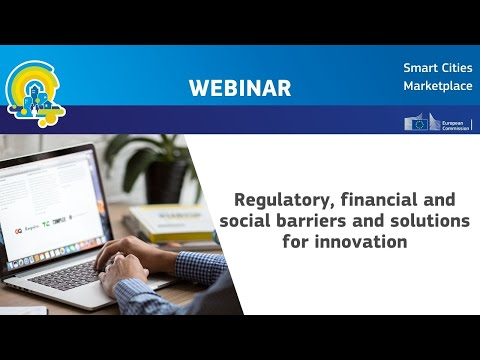 WEBINAR: Regulatory, financial and social barriers and solutions for innovation