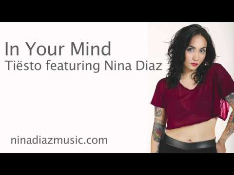In Your Mind - Tiësto feat. Nina Diaz