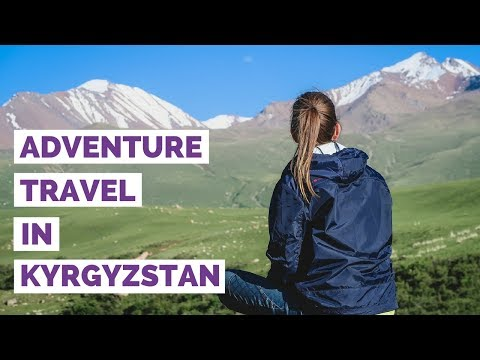 Adventure Travel in Kyrgyzstan | Horse Trekking and Hiking Trip