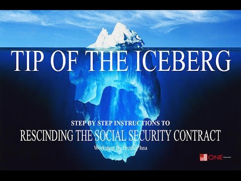 RESCINDING THE SOCIAL SECURITY CONTRACT Class - By Brother Issa on  June 21, 2014