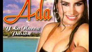 Ada y La Nueva Pasion  -  Todo lo aprendi de TI