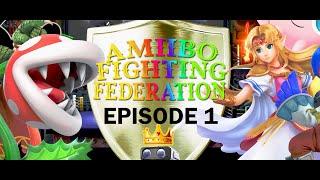 AMIIBO FIGHTING FEDERATION EPISODE 1 (16 AMIIBO TOURNAMENT FOR THE AFF CHAMPIONSHIP)