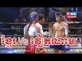 Kun Khmer, Viet Bunnoeurn (Cam) Vs Nguyễn Văn Thắng (Vietnam),CNC boxing,25 March 2018   Fights Zone