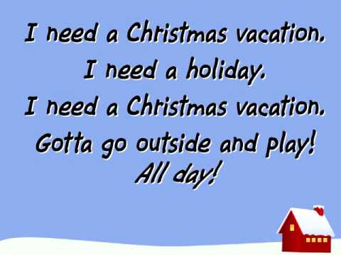 01 I need a Little Christmas Vacation