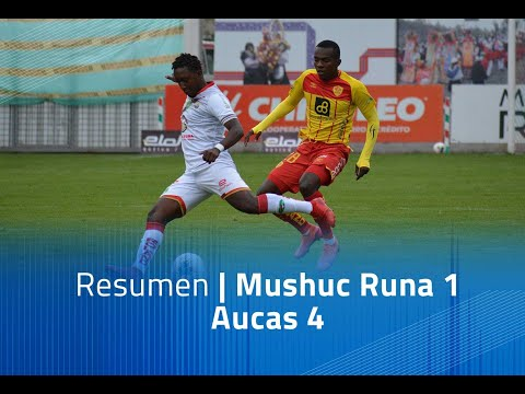 Mushuc Runa Aucas Goals And Highlights