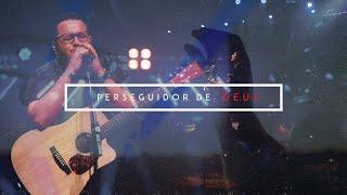 PERSEGUIDOR DE DEUS | MINISTÉRIO DO CÉU (CLIPE OFICIAL)