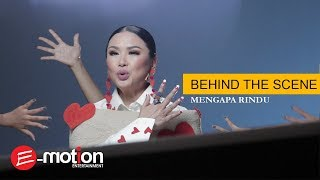 TITI DJ -  Mengapa Rindu (Behind The Scene)