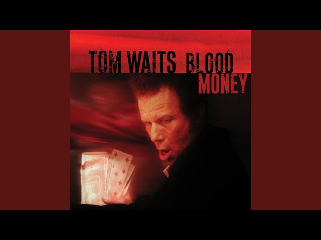 Tom waits blood money review