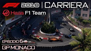GP MONTECARLO + Q&A FINALE 🏁 GP MONACO 🇮🇩 F1 2018 Carriera Pilota Haas LIVE #06