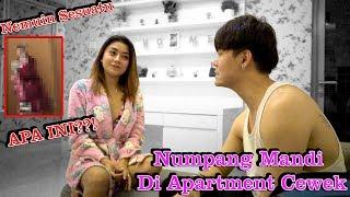 Numpang Mandi Di Apartment CEWEK Nemuin Sesuatu!!??