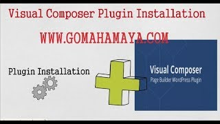 Visual Composer Tutorial For Beginners | How To Install  Visual Composer Plugin