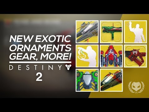 Destiny 2: All Exotic Ornaments, Emotes, Sparrows, Ships & More!