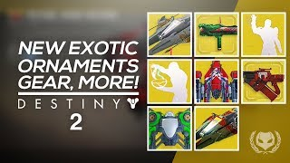 Destiny 2: All Exotic Ornaments, Emotes, Sparrows, Ships & More!