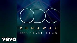 ODC - Runaway (Audio) ft. Tyler Shaw