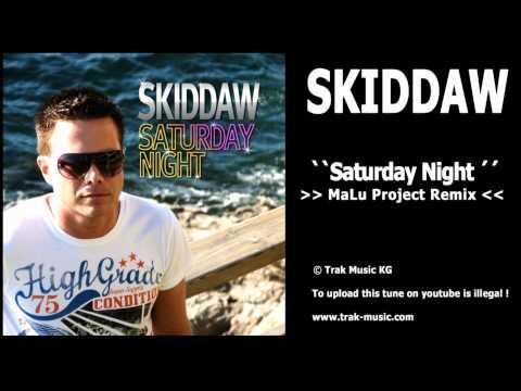 Skiddaw - Saturday Night (MaLu Project Remix)