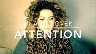 Attention – Charlie Puth (Di Ant Cover)