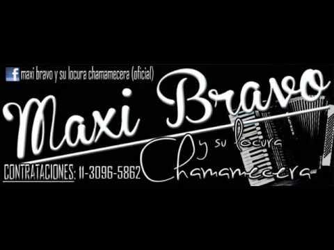 Maxi Bravo y su Locura Chamamecera-Para que te vayas