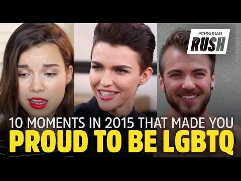10 Times You Were Proud to Be LGBTQ in 2015