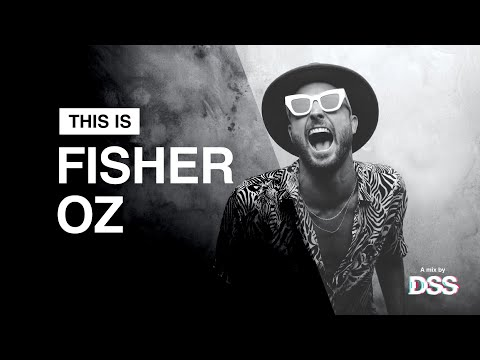 This Is FISHER OZ