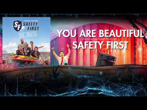 Safety First - You Are Beautiful