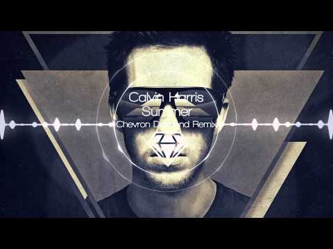 Calvin Harris - Summer (Chevron Diamond Remix) *FREE DOWNLOAD*