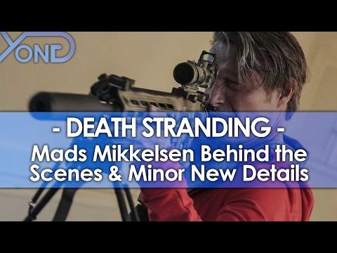 Death Stranding - Mads Mikkelsen Behind the Scenes & Minor New Details