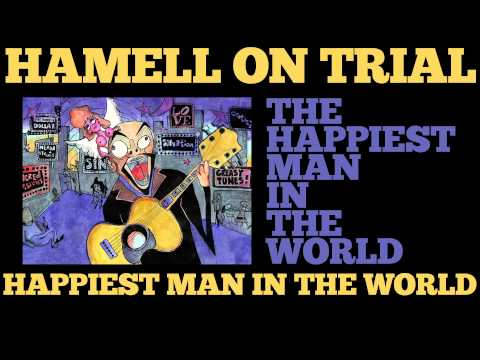 Hamell On Trial - Happiest Man In The World [Audio Stream]