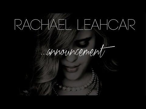 Rachael Leahcar - The New Album