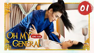 "[ENG SUB] Oh My General 01| ""General Mulan"" Marries A Cute Lord (Sandra Ma, Sheng Yilun)"