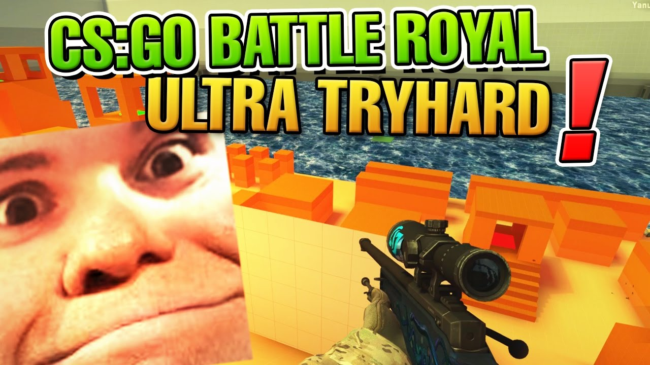cs go battleroyal ultra tryhard modus beim boi youtube. Black Bedroom Furniture Sets. Home Design Ideas