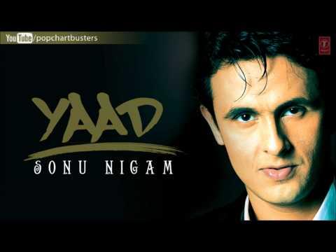Humein Tumse Pyar Full Song - Sonu Nigam (Yaad) Album Songs
