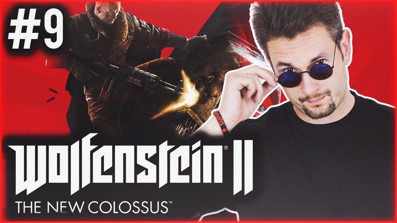 PŁOTKA ZIEJE OGNIEM Wolfenstein II: The New Colossus | #9 SERIA