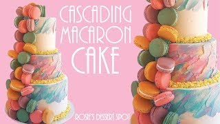 Cascading Macaron Rainbow Cake- Rosie&#39s Dessert Spot