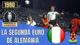 EURO 1980 ALEMANIA Campeón en Italia Historia de la Eurocopa