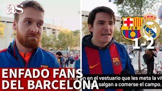 BARCELONA 1 VS. R.MADRID 2 | La afición del Barça, enfadada: