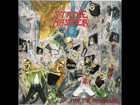 Strike Master - Up For The Massacre (2006) Full Album