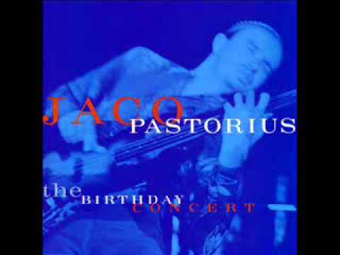 Jaco pastorius - Amerika - The Birthday Concert